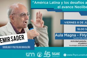 """Emir Sader invita a reflexionar sobre """"América Latina y los desafíos ante el avance Neoliberal"""""""