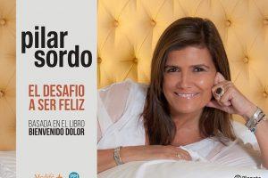 Pilar Sordo llegará a Posadas en septiembre con su «Desafío a ser feliz»