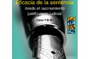 """Se presenta el libro """"Eficacia de la sentencia, desde el razonamiento justificatorio judicial"""""""