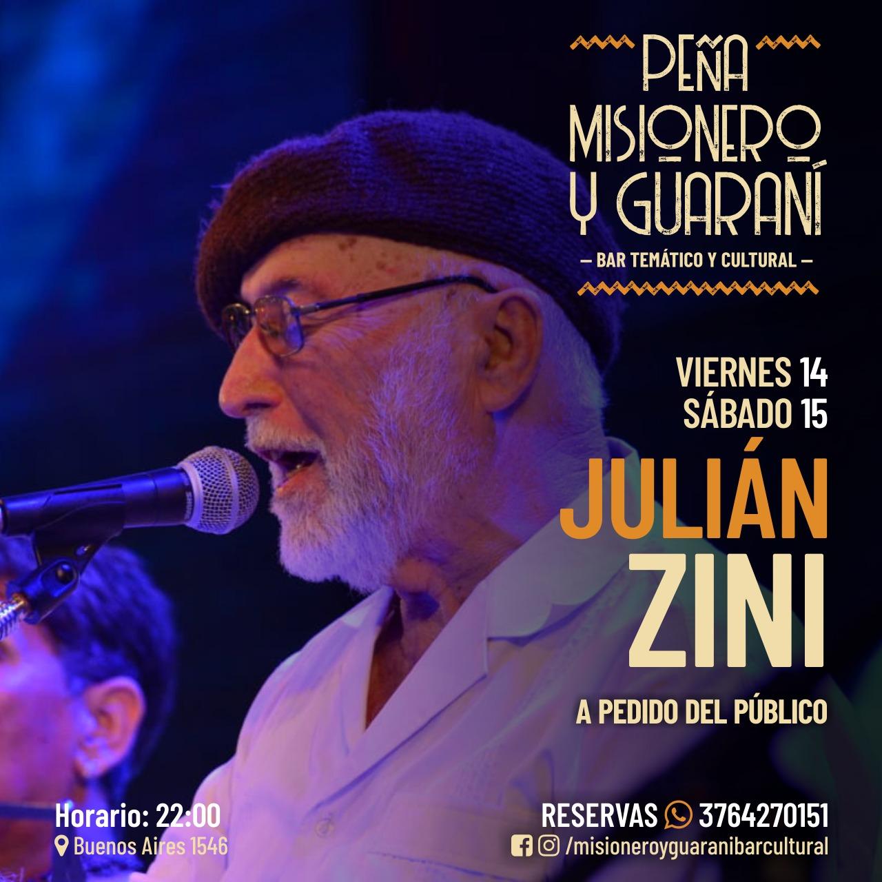 Julián Zini este viernes y sábado en Misionero y Guaraní