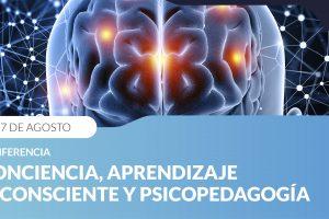 Charla sobre Conciencia, Aprendizaje, Inconsciente y Psicopedagogía en la UCP Posadas