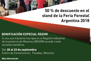 Las industrias misioneras inscriptas al REGIMI podrán acceder al 50% de descuento en los stands de la Feria Forestal