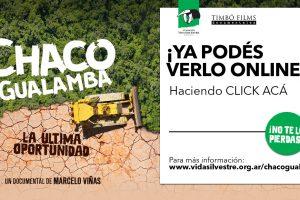 «Chaco Gualamba» el documental sobre la deforestación del chaco argentino se puede ver online