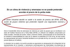 La industria yerbatera explicó que decidió no ir a INYM «por el clima de violencia y amenazas» y recordaron la protesta del 2017