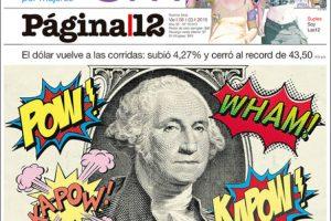 Las tapas del viernes 8: El día de la Mujer, la suba del dolar y los aumentos de precios,
