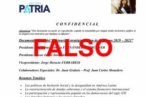 Es falso el supuesto documento confidencial del Instituto Patria