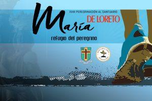 Este fin de semana se realizará la Peregrinación al Santuario de Loreto